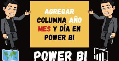 Agregar Columna Año Mes y Día en POWER BI