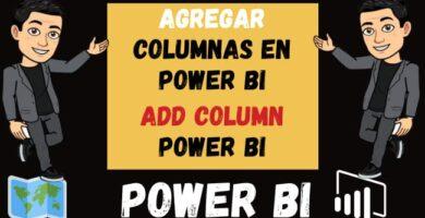 Agregar columnas en Power Bi Creación de Columnas Add column power bi