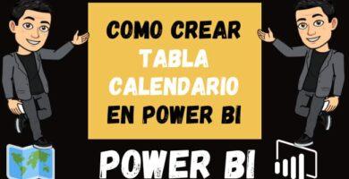 Como CREAR TABLA CALENDARIO en Power Bi Principiantes