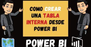 Como crear una tabla interna desde Power BI