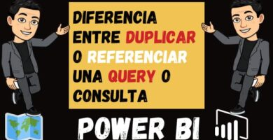 Diferencia entre Duplicar o Referenciar una Query o Consulta en Power bi