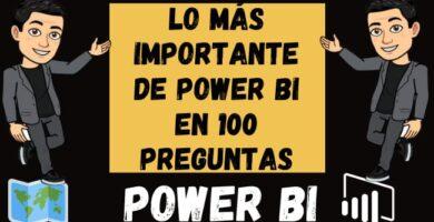LO MÁS IMPORTANTE DE POWER BI EN 100 PREGUNTAS