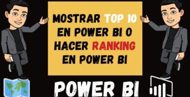 Mostrar Top 10 en Power BI o Hacer Ranking en Power BI
