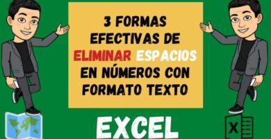 3 FORMAS EFECTIVAS de ELIMINAR espacios en números con formato texto