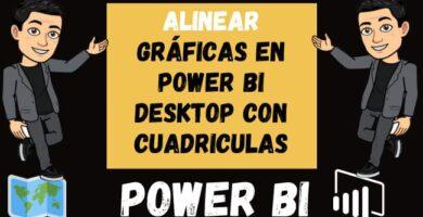 Alinear gráficas en Power BI Desktop con Cuadriculas o la Grilla