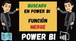 BUSCARV en Power Bi Función Merge