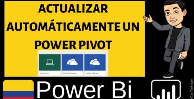 Cómo ACTUALIZAR AUTOMÁTICAMENTE un POWER PIVOT en POWER BI WEB