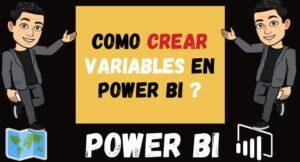 Como CREAR VARIABLES en Power BI