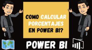 Como Calcular PORCENTAJES en Power Bi