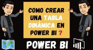 Como Crear Una TABLA DINÁMICA en Power Bi