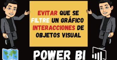 Como EVITAR que se filtre un GRÁFICO en Power BI o interacciones de objetos visual