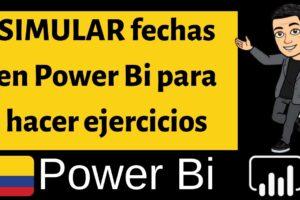 Como SIMULAR fechas en Power Bi para hacer ejercicios de Bases de datos