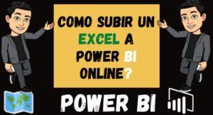 Como Subir un Excel a Power Bi Online o power bi web