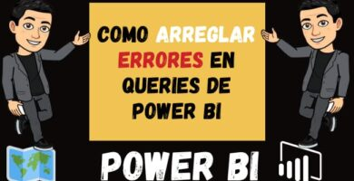 Como arreglar errores en Queries de Power Bi