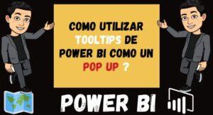 Como utilizar Tooltips de Power Bi como un POP UP