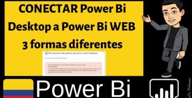 Conectar Power Bi desktop a Power Bi Online de 3 formas diferentes