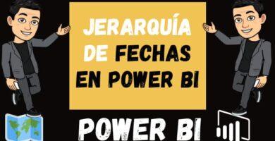 JERARQUÍA de fechas en Power BI