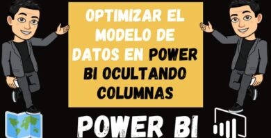 Optimizar el Modelo de Datos en Power Bi Ocultando columnas
