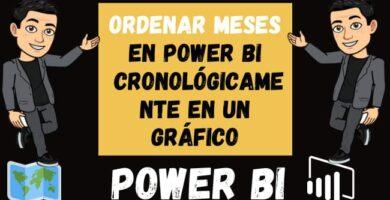 Ordenar Meses en Power BI Cronológicamente en un Gráfico