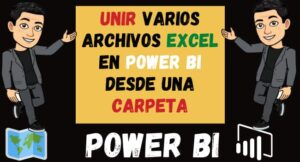 Unir Bases de datos en Power Bi desde una Carpeta Unir Excel en power bi