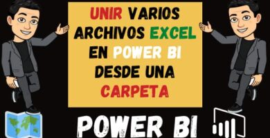 Unir Bases de datos en Power Bi desde una Carpeta Unir Excel en power bi